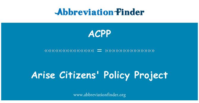 ACPP: شہریوں کی پالیسی کے منصوبے اٹھ
