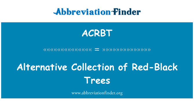 ACRBT: Alternative Collection of Red-Black Trees
