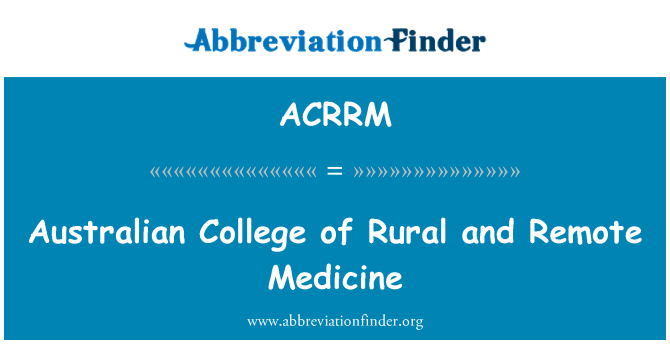 ACRRM: Australian College of Rural and Remote Medicine