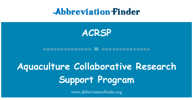 ACRSP: Aquaculture Collaborative Research Support Program