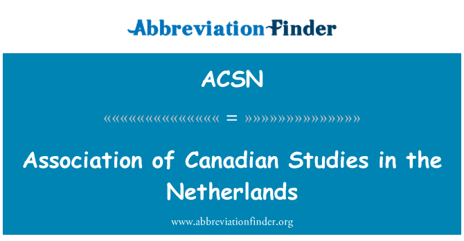 ACSN: Assotsiatsiooni Kanada uuringud Hollandis