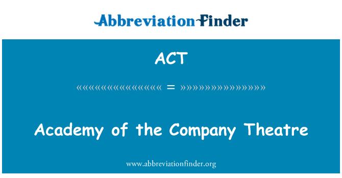 ACT: 公司戲劇學院