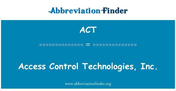 ACT: 存取控制技術,公司。