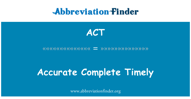 ACT: Täpne lõpetada õigeaegselt