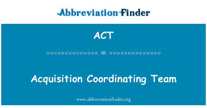 ACT: 採集協調小組