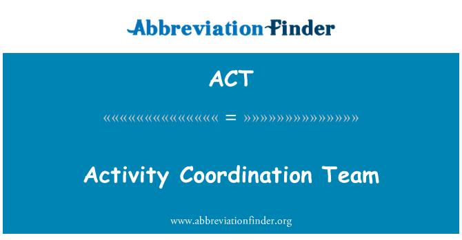 ACT: 活動協調小組
