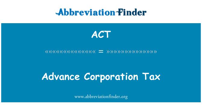 ACT: अग्रिम निगम टैक्स