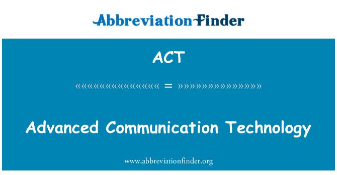 ACT: 先進的通信技術