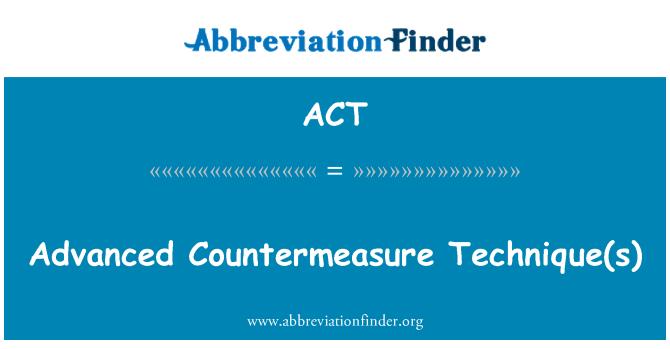 ACT: Advanced Countermeasure  Technique(s)