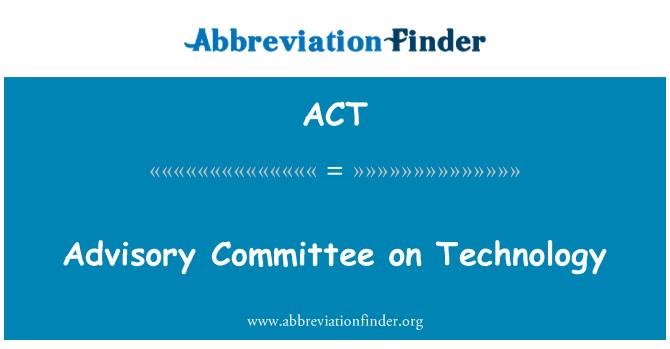 ACT: Padomdevēju komiteju tehnoloģiju