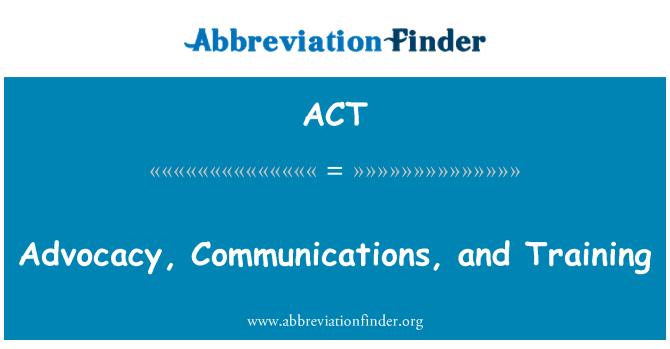 ACT: 宣傳、 通訊和培訓