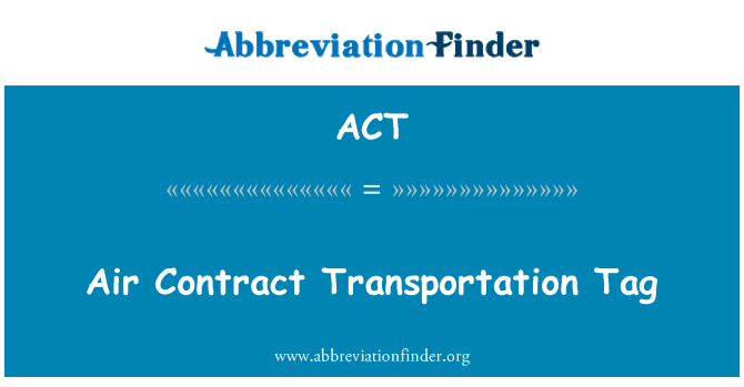 ACT: Air Contract Transportation Tag