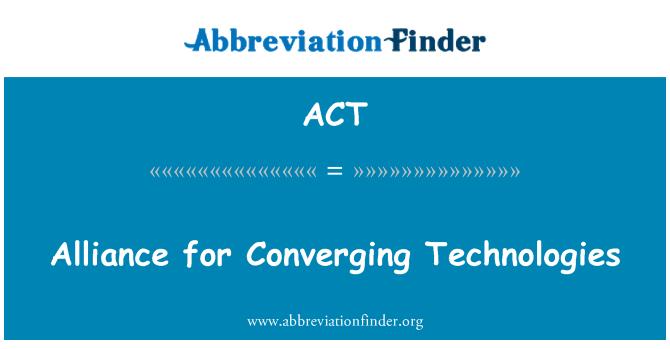 ACT: 會聚技術聯盟
