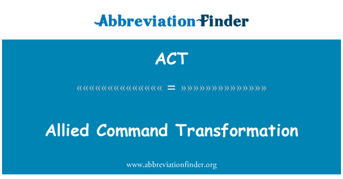 ACT: 盟軍的司令部轉型