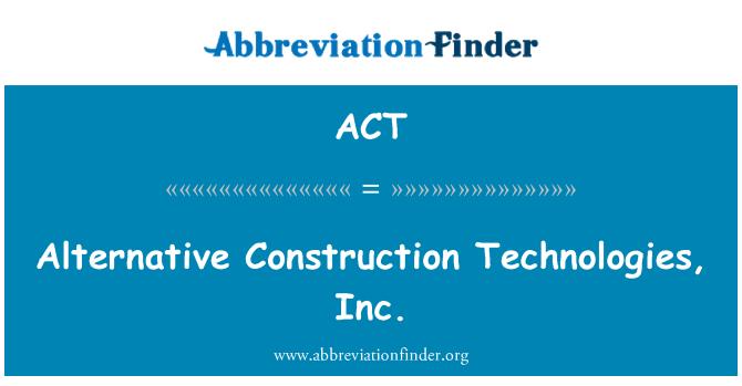 ACT: 替代施工技術公司