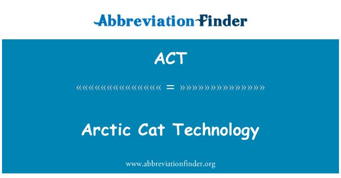 ACT: Arctic Cat Technology