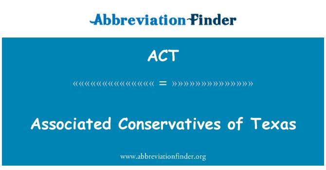 ACT: 關聯的保守派,德克薩斯州
