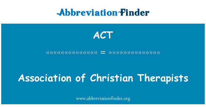 ACT: Association of Christian Therapists