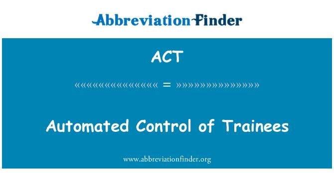 ACT: 學員的自動的控制