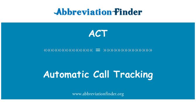 ACT: 自動呼叫跟蹤