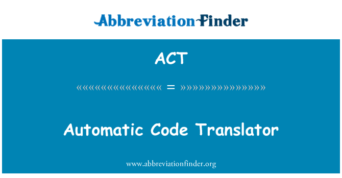 ACT: 自動代碼翻譯