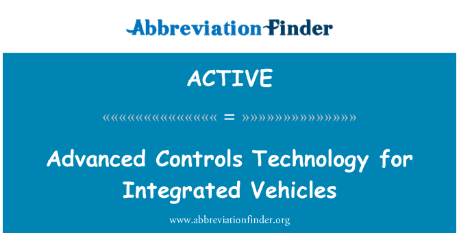 ACTIVE: فناوری پیشرفته کنترل وسایل نقلیه برای مجتمع