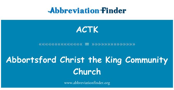 ACTK: ابورٹسفورد مسیح بادشاہ کمیونٹی چرچ