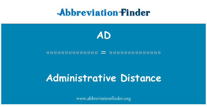 AD: Administrative Distance