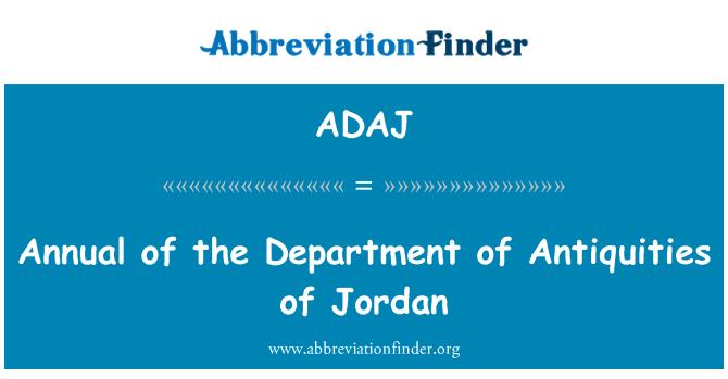 ADAJ: Annual of the Department of Antiquities of Jordan