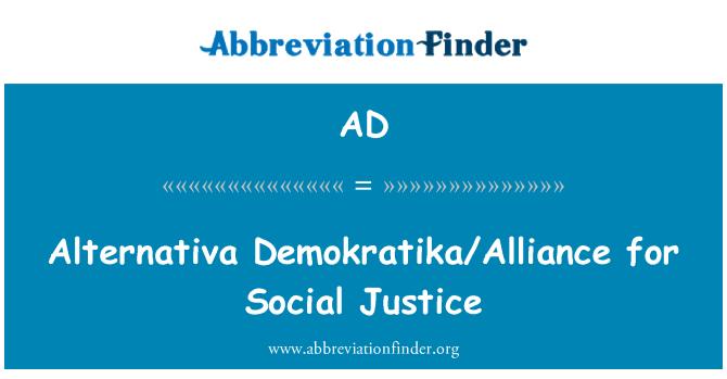 AD: Alternativa Demokratika/Alliance for Social Justice