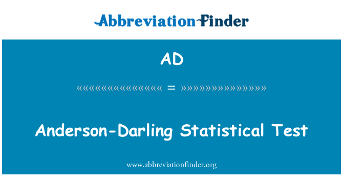 AD: Anderson-Darling Statistical Test