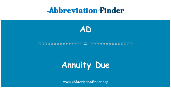 AD: Annuity Due