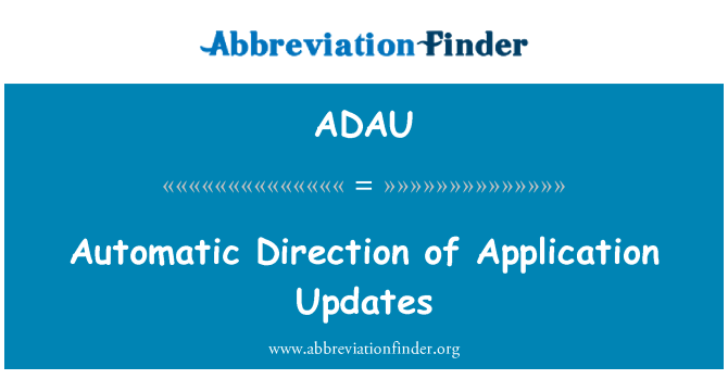 ADAU: Automatic Direction of Application Updates