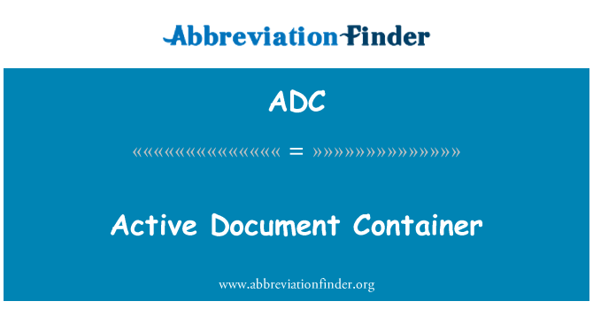 ADC: Active Document Container