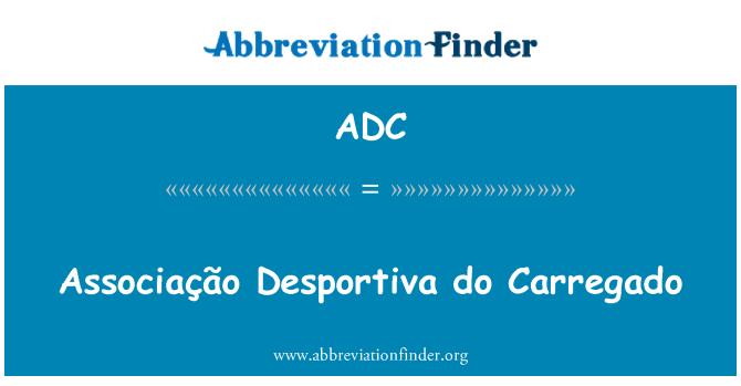 ADC: Associação Desportiva do Carregado