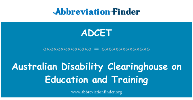 ADCET: Australian Disability Clearinghouse on Education and Training