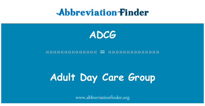 ADCG: Adult Day Care Group