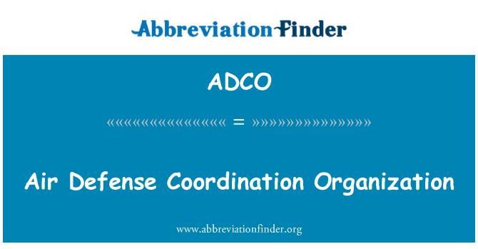 ADCO: Organización de coordinación de defensa aéreo