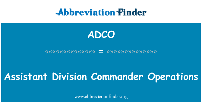 ADCO: Asistente de jefe de división operaciones