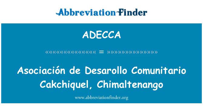 ADECCA: Asociación de Desarollo Comunitario Cakchiquel, Chimaltenango