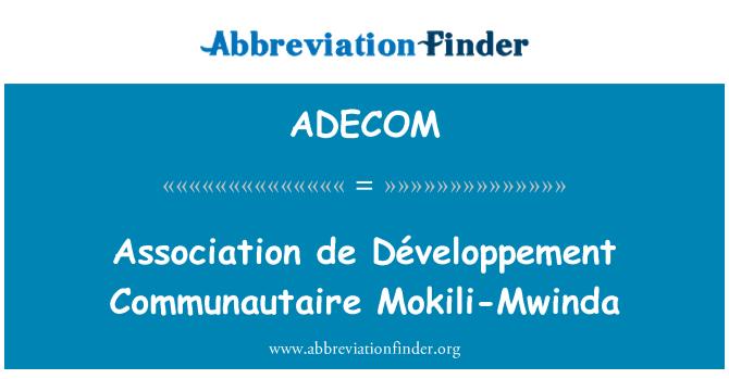 ADECOM: Association de Développement Communautaire Mokili-Mwinda