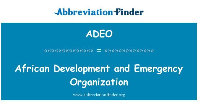 ADEO: Africano de desarrollo y organización de emergencia