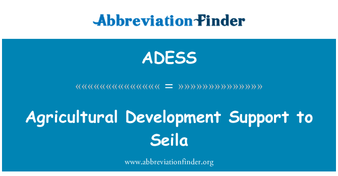 ADESS: Agricultural Development Support to Seila