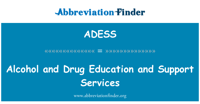 ADESS: Alcohol and Drug Education and Support Services