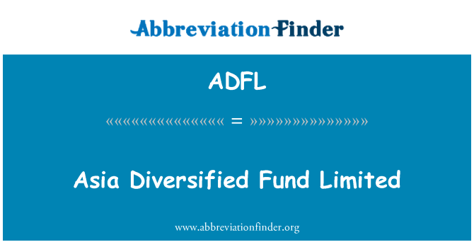 ADFL: Asia Diversified Fund Limited