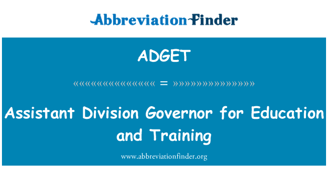ADGET: Assistant Division Governor for Education and Training