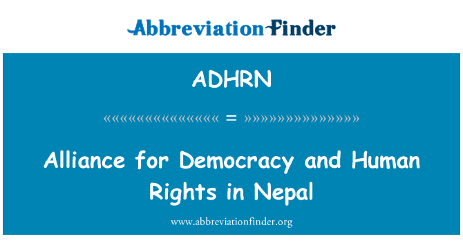ADHRN: Alliance for Democracy and Human Rights in Nepal