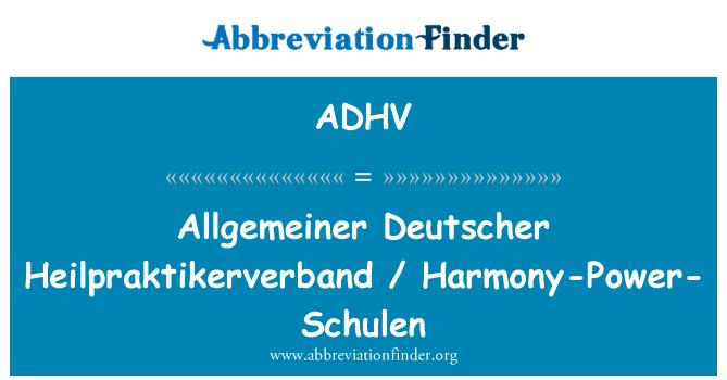 ADHV: Allgemeiner Deutscher Heilpraktikerverband / armonía-energía-Schulen