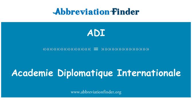 ADI: Academie Diplomatique Internationale