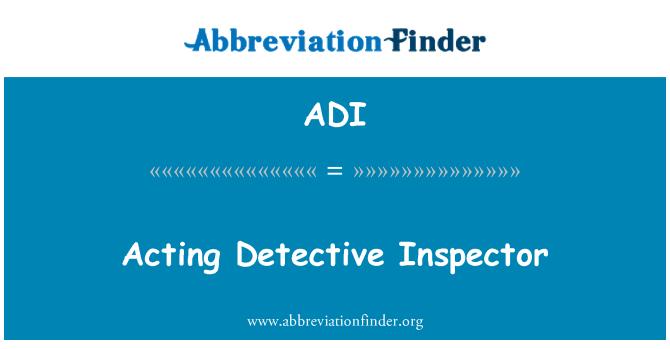 ADI: Acting Detective Inspector